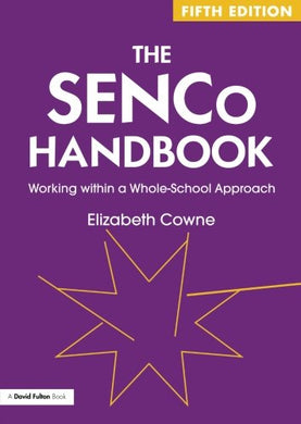 The Senco Handbook: Working Within A Whole-School Approach (David Fulton Books)