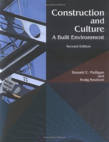 Construction And Culture: A Built Environment