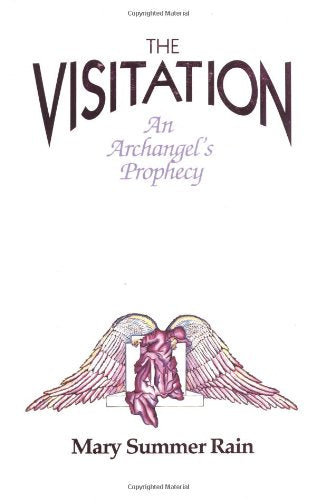 The Visitation: An Archangel'S Prophecy