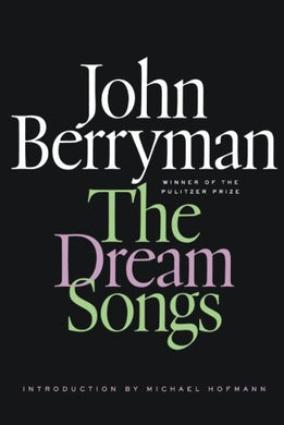 The Dream Songs: Poems (Fsg Classics)