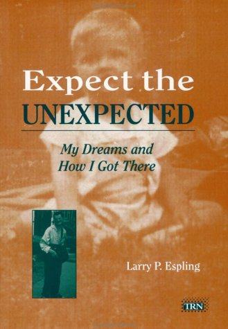 Expect The Unexpected: My Dreams And How I Got There