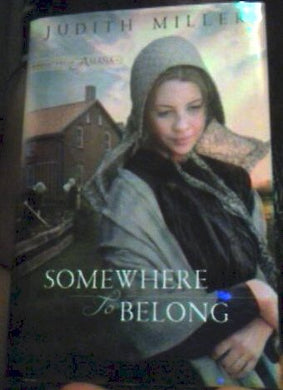 Somewhere To Belong (Daughters Of Amana, Book 1) Large Print Book Club Edition