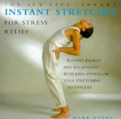 Instant Stretches (The New Life Library Series)