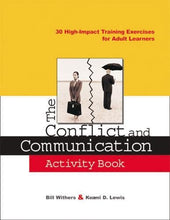 Load image into Gallery viewer, The Conflict And Communication Activity Book: 30 High-Impact Training Exercises For Adult Learners