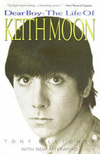 Load image into Gallery viewer, Dear Boy: The Life Of Keith Moon
