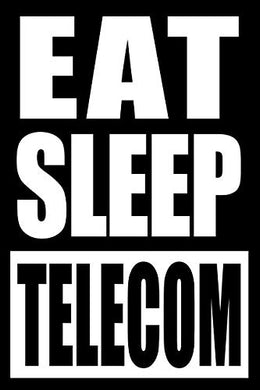 Eat Sleep Telecom | Cool Notebook For A Telecommunications Cable Fitter, College Ruled Journal: Medium Ruled