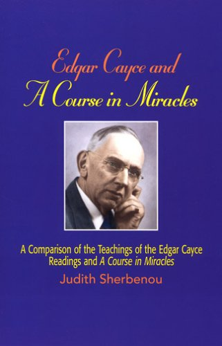 Edgar Cayce And A Course In Miracles