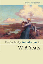 Load image into Gallery viewer, The Cambridge Introduction To W.B. Yeats (Cambridge Introductions To Literature)