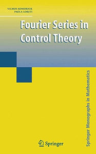 Fourier Series In Control Theory (Springer Monographs In Mathematics)