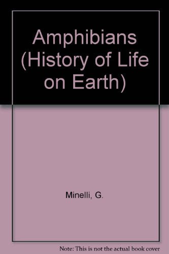 Amphibians (History Of Life On Earth) (English And Italian Edition)