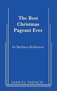 The Best Christmas Pageant Ever (Script)