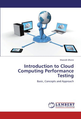 Introduction To Cloud Computing Performance Testing: Basic, Concepts And Approach