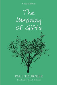 The Meaning Of Gifts: