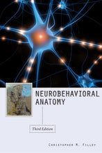 Load image into Gallery viewer, Neurobehavioral Anatomy, Third Edition