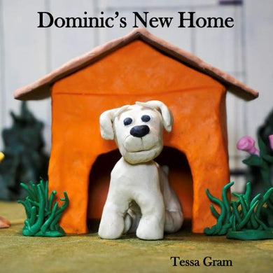 Dominic'S New Home (Growing With Dominic) (Volume 1)