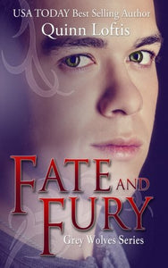 Fate And Fury (The Grey Wolves) (Volume 6)