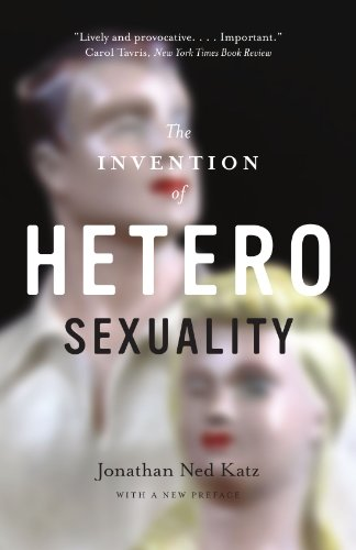 The Invention Of Heterosexuality