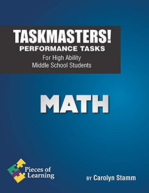 Task Masters - Math! Performance Tasks For High Ability Middle School Students