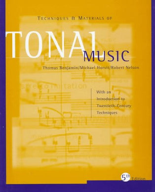 Techniques And Materials Of Tonal Music