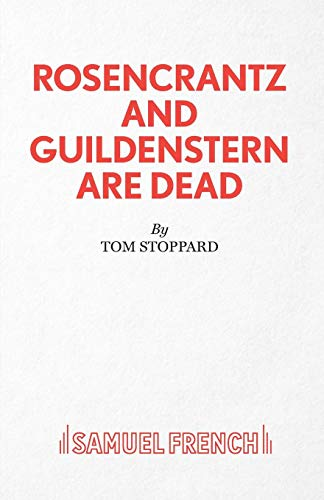 Rosencrantz And Guildenstern Are Dead - A Play (Acting Edition)