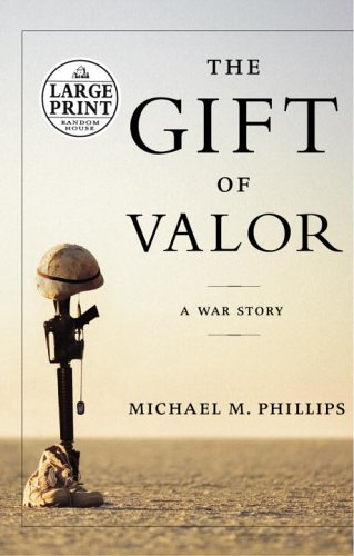 The Gift Of Valor (Random House Large Print)