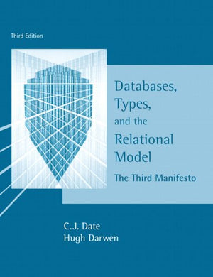 Databases, Types And The Relational Model (3Rd Edition)