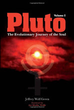Load image into Gallery viewer, Pluto: The Evolutionary Journey Of The Soul, Volume 1