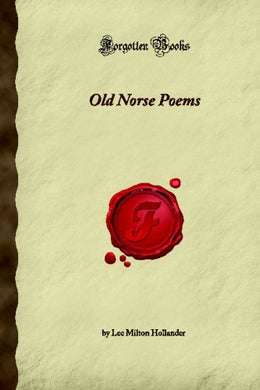 Old Norse Poems (Forgotten Books)