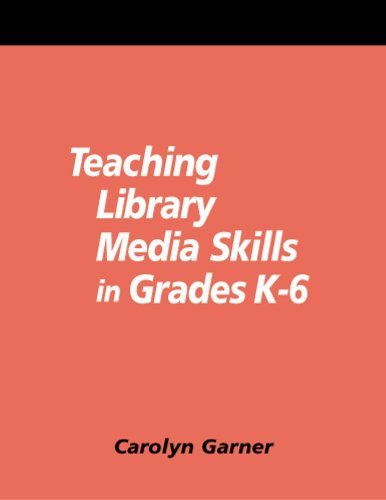 Teaching Library Media Skills In Grades K-6: A How-To-Do-It Manual And Cd-Rom (How-To-Do-It Manuals)