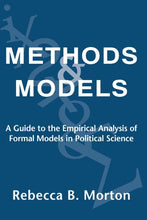 Load image into Gallery viewer, Methods And Models: A Guide To The Empirical Analysis Of Formal Models In Political Science