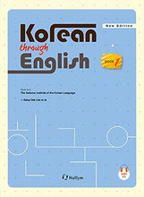 Load image into Gallery viewer, Korean Through English Book 1 W/ Cd New Edition (National Institute Of The Korean Language) (English And Korean Edition)