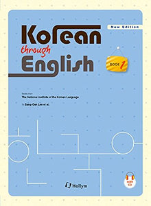 Korean Through English Book 1 W/ Cd New Edition (National Institute Of The Korean Language) (English And Korean Edition)