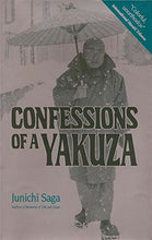 Load image into Gallery viewer, Confessions Of A Yakuza