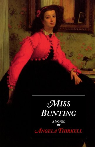 Miss Bunting (Angela Mackail Thirkell Works)
