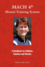 Load image into Gallery viewer, Mach 4 Mental Training Systemtm: A Handbook For Athletes, Coaches, And Parents