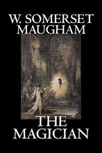Load image into Gallery viewer, The Magician By W. Somerset Maugham, Horror, Classics, Literary