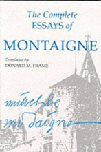 Load image into Gallery viewer, The Complete Essays Of Montaigne