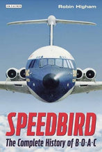 Load image into Gallery viewer, Speedbird: The Complete History Of Boac