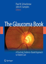 Load image into Gallery viewer, The Glaucoma Book: A Practical, Evidence-Based Approach To Patient Care