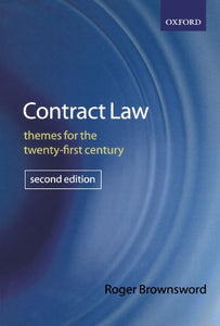 Contract Law: Themes For The Twenty-First Century