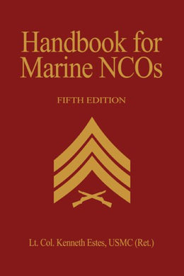 Handbook For Marine Nco'S, 5Th Edition