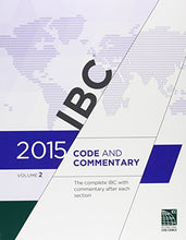 Load image into Gallery viewer, 2015 International Building Code Commentary, Volume 2