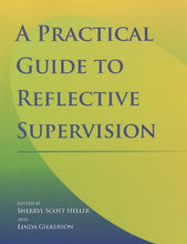 Load image into Gallery viewer, Practical Guide To Reflective Supervision
