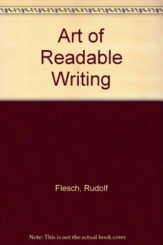 The Art Of Readable Writing