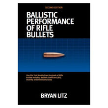 Load image into Gallery viewer, Ballistic Performance Of Rifle Bullets 2Nd Edition