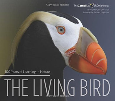 Living Bird: 100 Years Of Listening To Nature