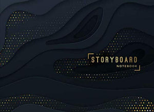 Storyboard Notebook: 8.25 X 6 In, 6 Panel 16:9, 250 Pages, Black And Gold Theme