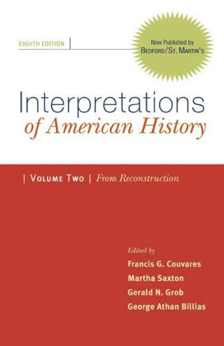 Interpretations Of American History, Volume 2: From Reconstruction: Patterns & Perspectives