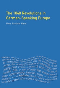 The 1848 Revolutions In German-Speaking Europe