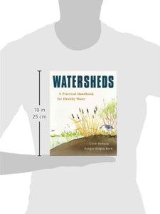 Watersheds: A Practical Handbook For Healthy Water